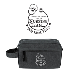 """When it Comes To Our Nursing Team...We Got This!"" Classic Amenities Kit Bag Nursing, Appreciation, gift, Amenities, Toiletry, Zipper, Zippered, Travel, Pack, Waist, Bag, Kit, Promotional, Events, All Purpose, Imprinted, Reusable, Custom, Personalized, Sport, Pack"