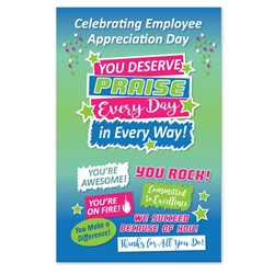 """You Deserve Praise Every Day In Every Way!"" Employee Appreciation Day Theme 11 x 17"" Posters (Sold in Packs of 10)   Poster, Celebration Poster, Employee Appreciation Day, Recognition Theme Poster,"