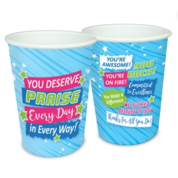 """You Deserve Praise Every Day in Every Way"" 17 oz Reusable Plastic Cups   Decorative Recognition Cups, Plastic Appreciation Cups, On Fire Appreciation Theme Cups, Plastic Party Appreciation Cups, Promotional,"