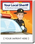 Your Local Sheriff Coloring & Activity Book | Care Promotions